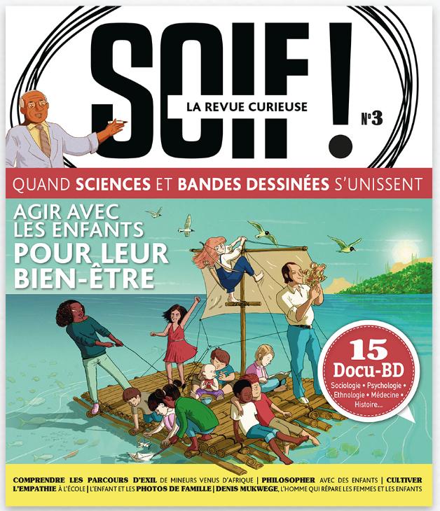"""SOIF! #3 La revue curieuse \""""Agir avec les enfants pour leur bien-être\"""""""